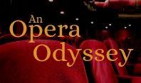 An Opera Odyssey